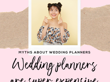 Wedding planner myth #2: Wedding planners are super expensive!