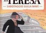Piccoli Gialli: Le indagini di zia Teresa.