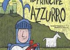 Il principe Azzurro. La principessa Fuxia. Silent Book