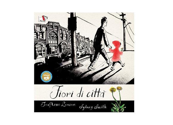 Fiori di città. Silent Book