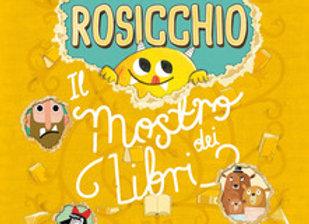 Rosicchio.Il mostro dei libri