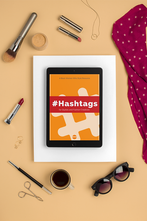 #Hashtags for Stylists and Fashion Creatives