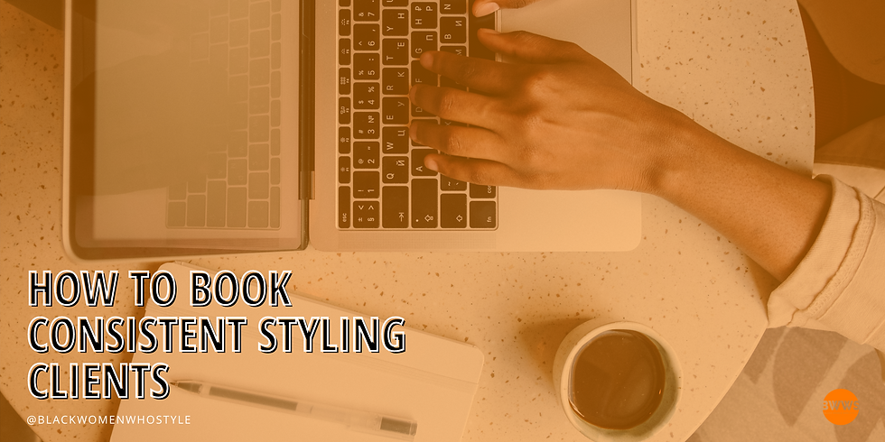 How to Book Consistent Styling Clients