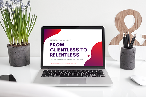 From Client less to Relentless Masterclass
