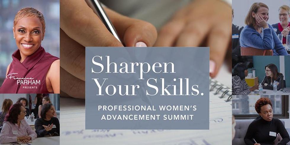Sharpen your Skills: Professionals Women's Advancement Summit