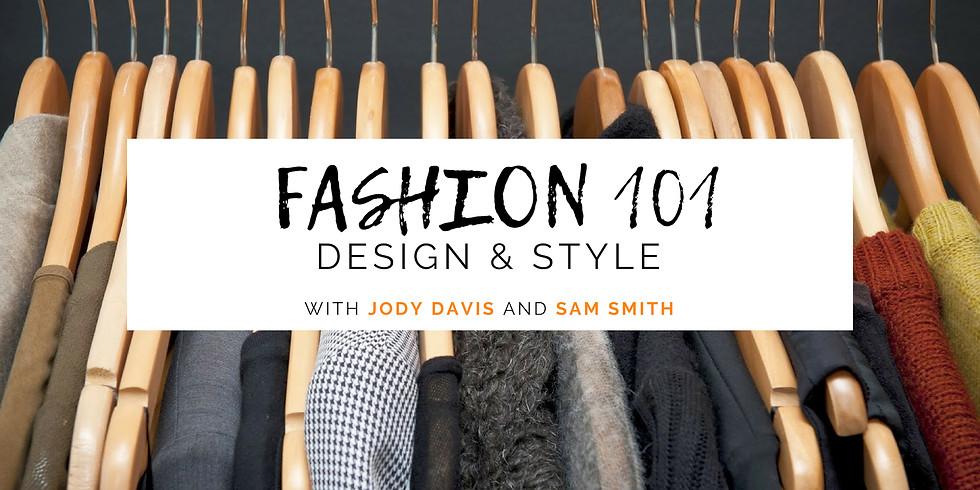 Fashion 101 Workshop: Design & Style