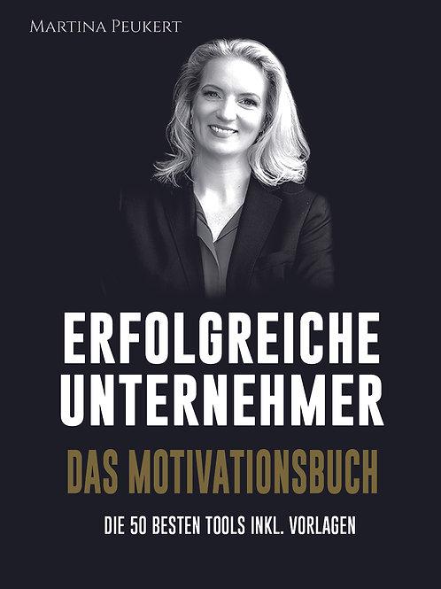 ERFOLGREICHE UNTERNEHMER - DAS MOTIVATIONSBUCH (Ebook)