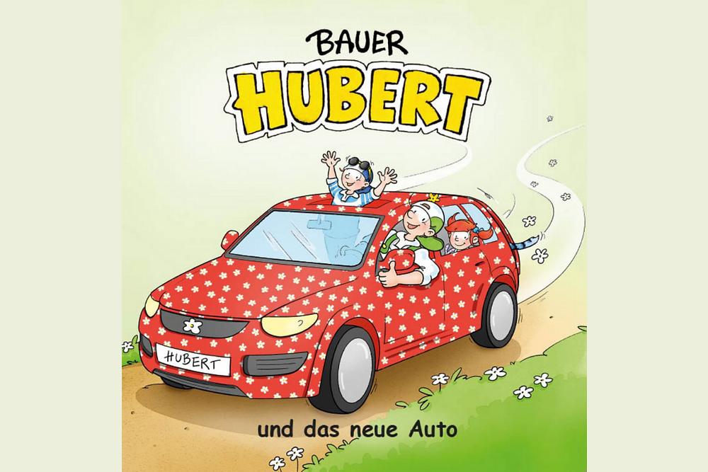 Buch: Bauer Hubert und das neue Auto - FNR - Juliane Assies