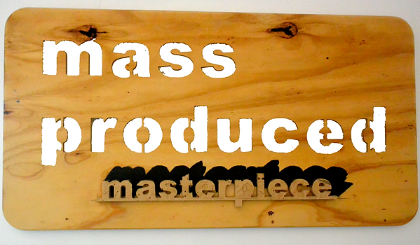 mass produced.png