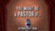 You Might Be A Pastor If.png