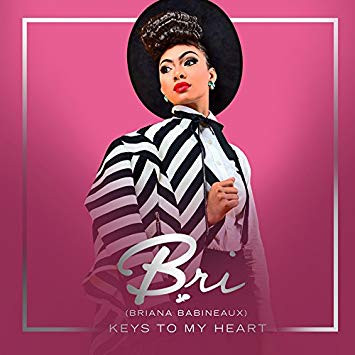 Bri Babineaux- Keys To My Heart