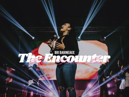 Bri Babineaux - The Encounter