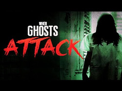when ghosts attack