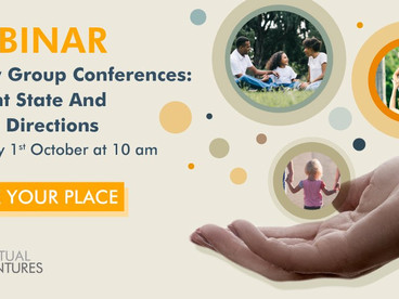 Catch up on our webinar: Family Group Conferences