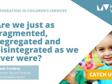 Catch up on our webinar – Integration in children's services: how to build effective partnerships
