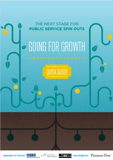 Going for Growth: MV's Quick Guide to growing public service mutuals