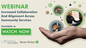 Catch up on our webinar: Increased Collaboration and Alignment across Community Services