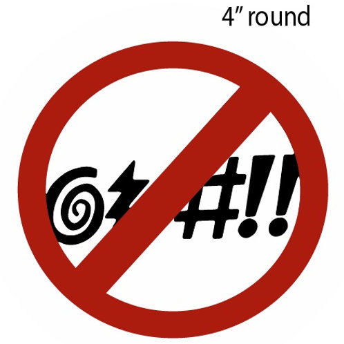 30001 - Round Sticker No Cussing