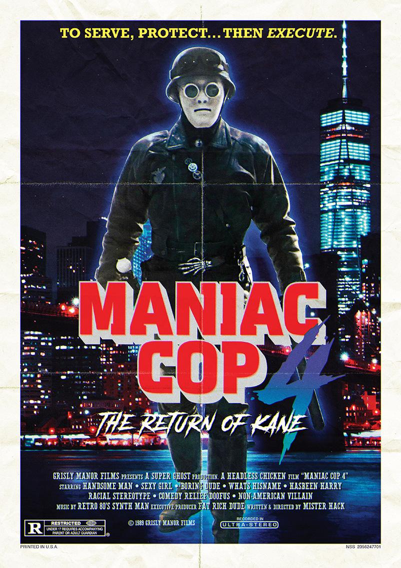 Maniac Cop 4 for fun