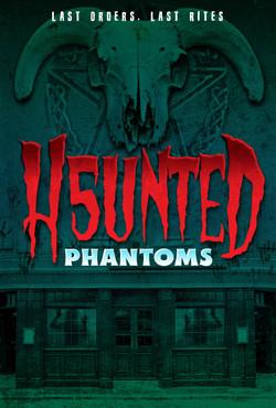 HAUNTED 5 Phantoms V2 copy