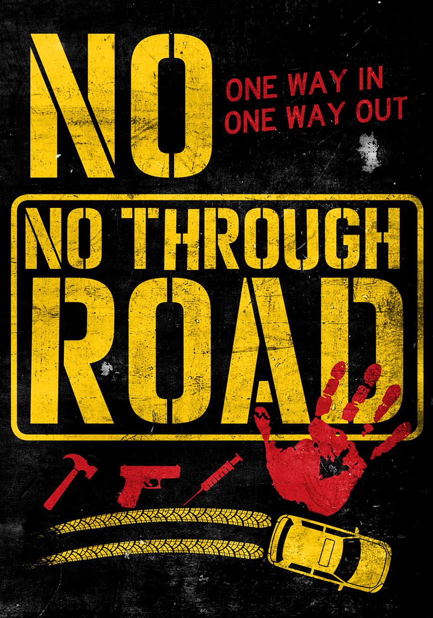 No Through Road poster