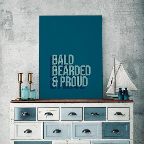 bold blue and turquoise typographic illustration print, bald, bearded and proud