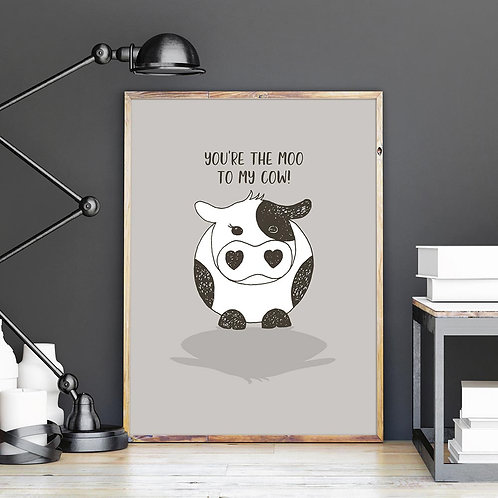 hand-drawn illustration print of a cute cow, with the wording, on grey background