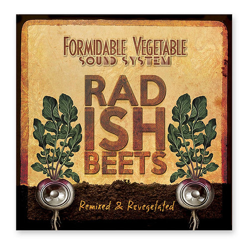 Radish Beets – Remixed and Revegetated