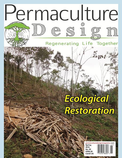 #99 Spring 2016 | Ecological Restoration