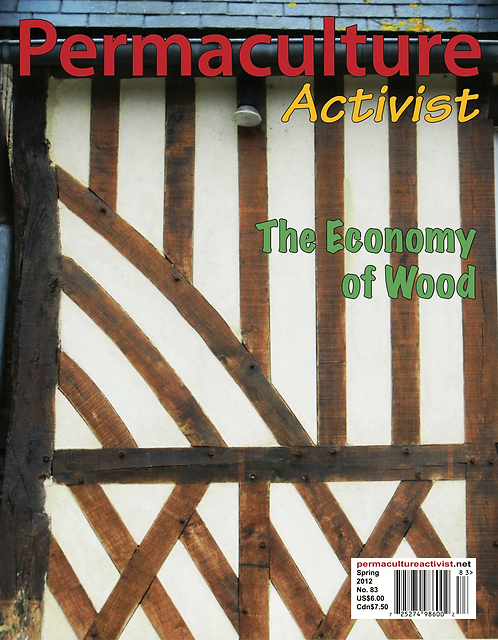 #83 Spring 2012 | The Economy of Wood