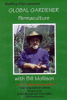 The Global Gardener with Bill Mollison