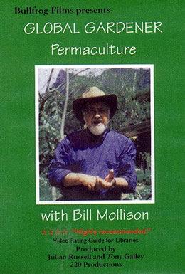 The Global Gardener with Bill Mollison