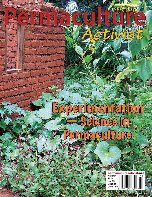 ​​ #93 Fall 2014 | Experimentation: Science in Permaculture
