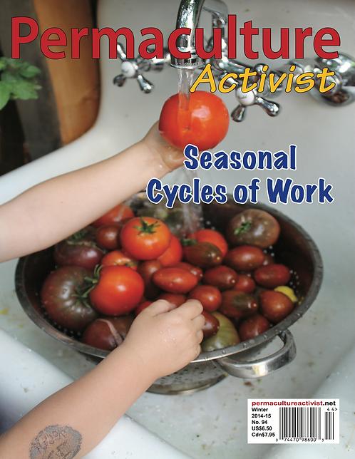 #94 Fall 2014 | Seasonal Cycles of Work