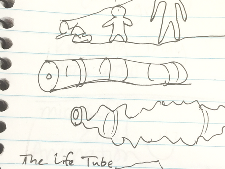 The Life Tube