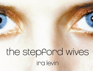 "Review Of Ira Levin's Classic Novel ""The Stepford Wives"""