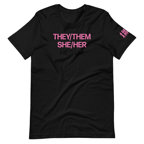 They/Them/She/Her Pronoun Tee
