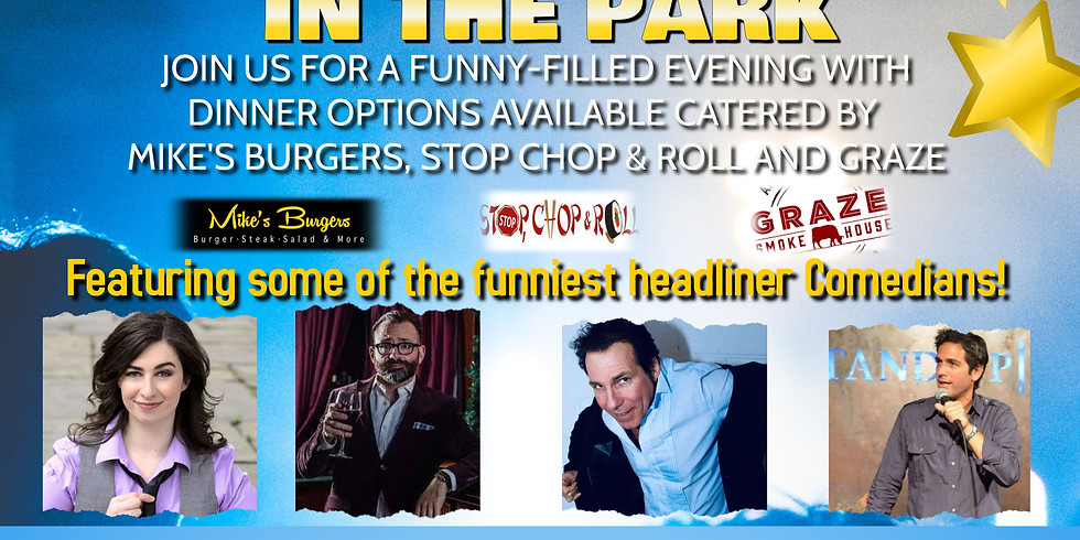 COMEDY IN THE PARK JULY 7TH