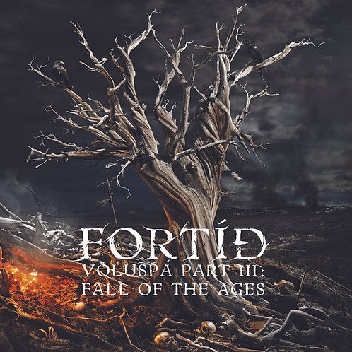 Fortíð - Fall of the Ages