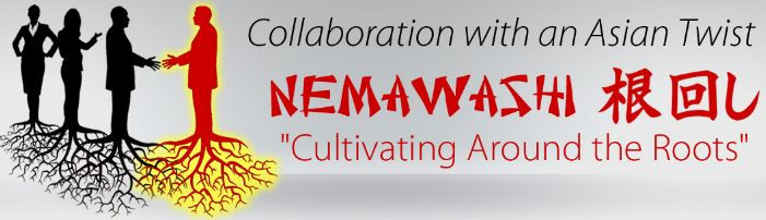 Nemawashi - Way Lean Negócios - Cultivating around the roots