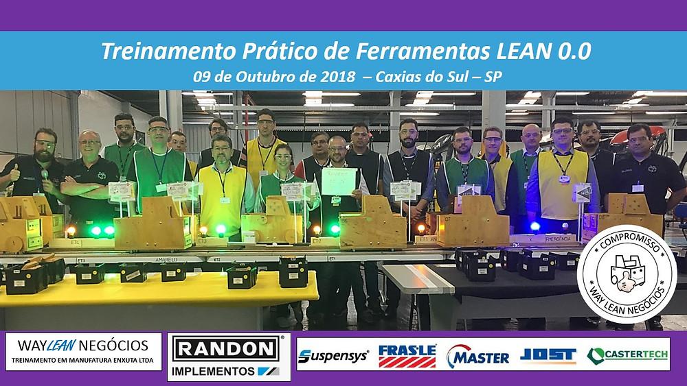 Treinamento prático de LEAN 0.0 - 09 Outubro Randon Implementos e Randon Autopeças - Frasle - Master - Jost - Ronaldo Caracciolo - Sergio Caracciolo