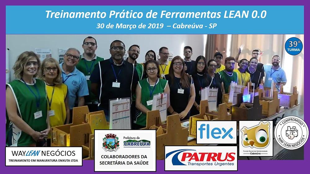 Treinamento prático de LEAN 0.0 - 30 de Março de 2019 -Cabreúva- Way Lean Lab Ronaldo Caracciolo - Sergio Caracciolo Way Lean Negócios