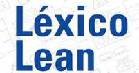 Léxico Lean - Way Lean Negocios - Sergio Caracciolo
