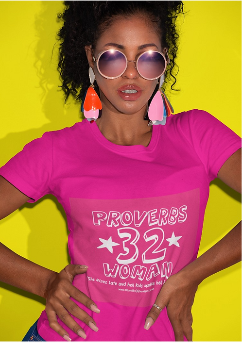 T-Shirt: Proverbs 32 Woman in PINK