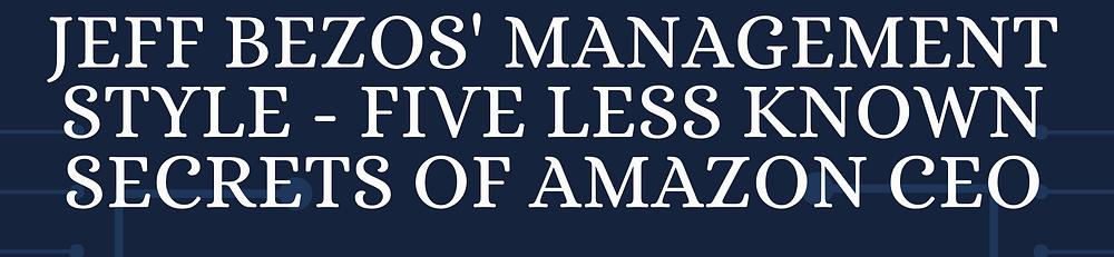 Jeff Bezos' Management Style
