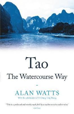 Tao The Watercourse Way Alan Watts