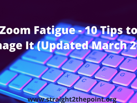 Zoom Fatigue - 10 Tips to Manage It(Updated March 2021)