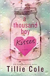 Tear Jerkers - A Thousand Boy Kisses by Tillie Cole