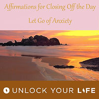 Bedtime affirmations for endng the day.  Let go of anxiety