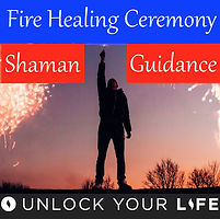 Fire Healing Ceremony Meditation with Shamans and  Guides
